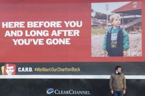 Man pictured on Charlton Athletic billboard insists fans will win back club